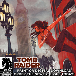 Tomb Raider from Dark Horse Comics - Print or Digital Download - Order the Newest Issue Today!